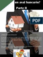 Nestor Chayelle - ¿Qué Es Un Aval Bancario?, Parte II