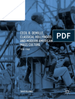 Cecil B. DeMille, Classical Hollywood, And Modern American Mass Culture 1910-1960