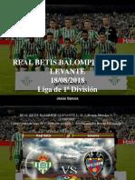 Jesús Sarcos - REAL BETIS BALOMPIÉ Contra LEVANTE, 18-08-2018, Liga de 1ra División