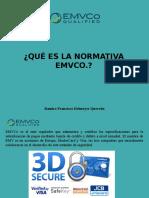 Ramiro Francisco Helmeyer Quevedo - ¿Qué Es La Normativa EMVCo?