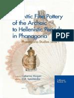 (Colloquia Pontica_ Phanagoria Studies 1 10) Catherine Morgan-Attic Fine Pottery of the Archaic to Hellenistic Periods in Phanagoria (Colloquia Pontica)-Brill Academic Publishers (2004).pdf
