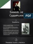 Unidad 3 Vida y Obra de Samuel de Champlain - Jaime Alejandro Gálvez