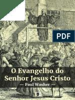OEvangelhodoSenhorJesusCristoporPaulDavidWasher.pdf