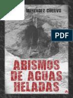 Daniel Menendez Cuervo - Abismos de aguas heladas