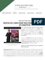 → SÍNTESIS DEL LIBRO PADRE RICO PADRE POBRE_ RESUMEN DE CONCEPTOS DE LA OBRA DE ROBERT KIYOSAKI _ PADRE RICO PADRE POBRE, DE ROBERT KIYOSAKI.pdf
