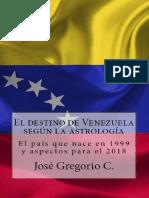 El Destino de Venezuela Según La Astrología Por José Gregorio C Portada