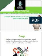 Aula 1 - Formas Farmacêuticas - Considerações Biofarmacêuticas