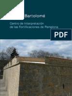 Fortín de San Bartolomé. Centro de Interpretación de las Fortificaciones de Pamplona