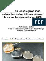Adelantos tecnológicos más  relevantes de los últimos años en  la estimulación  cardiaca  -