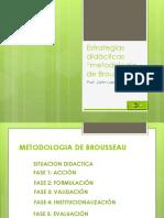 Estrategias Didácticas Actividades de Brousseau