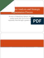 Market Segmentation, Targeting and Positioning b