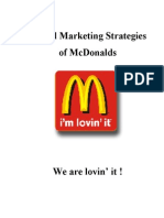 marketing strategies of mcdonalds Mcdonald's generic strategy defines the firm's overall business approach for competitiveness the intensive strategies determine mcdonald's approach to growing its business in the global fast food restaurant industry.