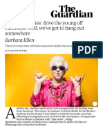 So 'Uncool Oldies' Drive the Young Off Facebook. Well, We'Ve Got to Hang Out Somewhere _ Barbara Ellen _ Opinion _ the Guardian