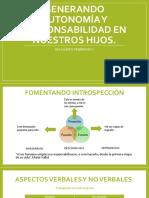 GENERANDO AUTONOMÍA Y RESPONSABILIDAD EN NUESTROS HIJOS.pptx