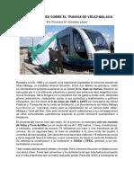 Mis Impresiones Sobre El Tranvía de Vélez-Málaga por Francisco M. González López