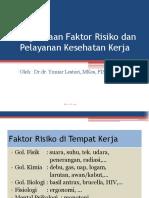KP 4.1.4.6 - Pengelolaan Faktor Risiko Dan Pelayanan Kesehatan Kerja