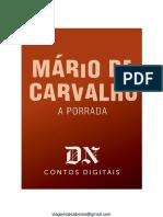 Mario de Carvalho a Porrada