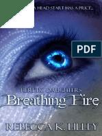 Breathing Fire - Rebecca K Lilley