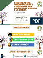 EFECTO INVERNADERO, CALENTAMIENTO GLOBAL Y CAMBIO CLIMÁTICO.pptx