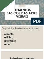 Elementos Básicos Das Artes Visuais