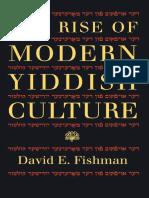 David E. Fishman The Rise of Modern Yiddish Cult