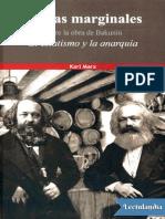 Glosas marginales sobre la obra de Bakunin El estatismo y la anarquia - Karl Marx.pdf