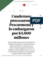 Cuadernos_ procesaron a Pescarmona y lo embargaron por $4.000 millones _ MDZ Online