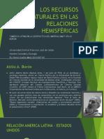 Los Recursos Naturales en Las Relaciones Hemisféricas