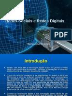 Redes Sociais e Redes Digitais