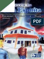 Aconteceu na Casa Espirita - Emanuel Cristiano.epub
