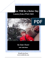 Tomorrow Will Be A Better Day - Lessons from a Wish Child