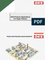 Oks for Sugar Industry