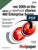 Redp4093 - SQL Server 2005 on the IBM xSeries 460 Enterprise Server