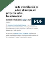 Comisión de Constitución No Aprobará Hoy El Íntegro de Proyecto Sobre Bicameralidad