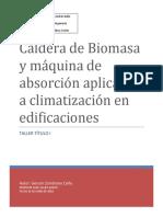 Caldera de Biomasa y Máquina de Absorción Aplicadas a Climatización en Edificaciones