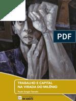TRABALHO E CAPITAL NA VIRADA DO MILÊNIO - Paulo Sergio Tumolo
