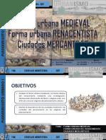 Forma Urb.medieval Renacentista y Mercantiles Final