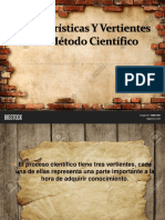 Características Y Vertientes Del Método Científico
