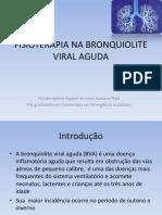 Apresentação Fisioterapia Na Bronquiolite Viral Aguda