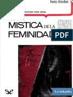 La mistica de la feminidad - Betty Friedan.pdf