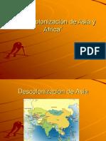 La Descolonizaciòn de Asia y Africa