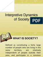 Interpretive Dynamics of Society