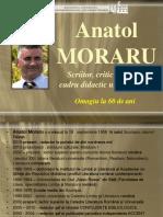 Anatol Moraru - scriitor, critic literar, cadru didactic universitar. Omagiu la 60 de ani [Resursă electronică]