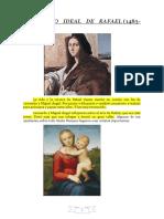 El mundo ideal del pintor Rafael.