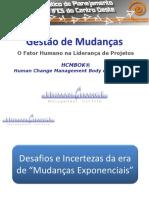 Palestra Gestão de Mudanças - HUCMI - Vicente Goncalves