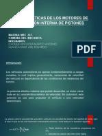 Caracteristicas de Motor de Conbustion Interna de Pistones