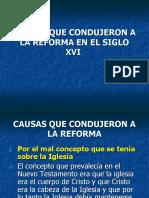 Causas Que Condujeron a La Reforma en El
