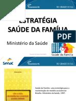 [AULA] Estratégia Saúde Da Família - MS