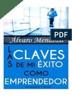 Las Claves De Mi Exito Como Emprendedor - Ãlvaro Mendoza