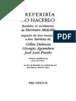 PREFERIRIA NO HACERLO-Tres Ensayos Sobre Bartleby - Deleuze-Agamben-Pardo